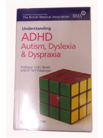Understanding ADHD Autism, Dyslexia & Dyspraxia