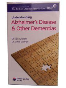 Understanding Alzheimer's Disease & Other Dementias